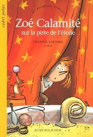 Couverture du livre : Zoé Calamité sur la piste de l'étoile