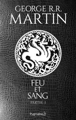 Couverture du livre : Feu et Sang, Partie 1