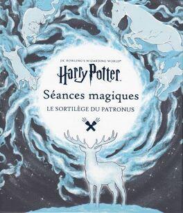Couverture du livre : Harry Potter - Le sortilège du Patronus Tome 2 : Le monde des sorciers de J. K. Rowling : Séances magiques