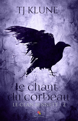 Couverture du livre : Le Clan Bennett, Tome 2 : Le Chant du corbeau