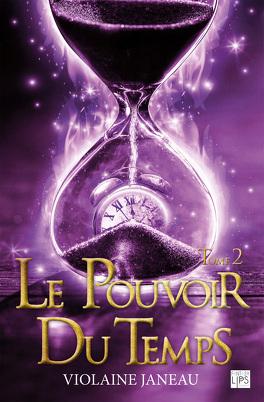 Couverture du livre : Le pouvoir du temps - Tome 2