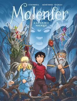 Couverture du livre : Malenfer (BD), Tome 2 : La Source magique