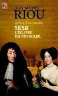 1658, l'Éclipse du Roi Soleil
