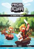 Frigiel et Fluffy : Les Origines, Tome 1 : La Chasse au trésor