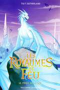 Les Royaumes de feu, Tome 7 : Le Piège de glace