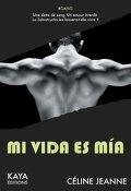Mi vida es mia - Intégrale