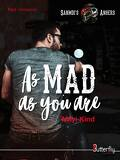 Sanmdi's Angers, Tome 1 : As Mad as you are
