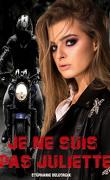 Black Wolves, Tome 1 : Je ne suis pas Juliette