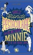 Dans le monde pestaculaire (et terrib') de ma sœur Minnie (et de son vilain lapin)