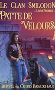 Le Clan Smilodon, Tome 1 : Patte de velours