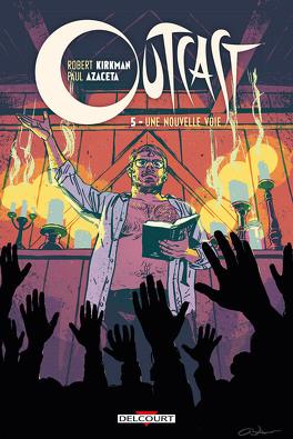 Couverture du livre : Outcast, tome 5 : Une nouvelle voie