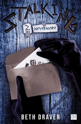 Couverture du livre : Stalking - Tome 2 - Nevermore