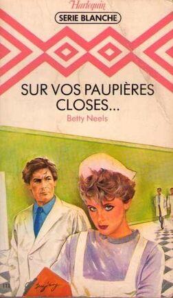 Couverture du livre : Sur vos paupières closes...