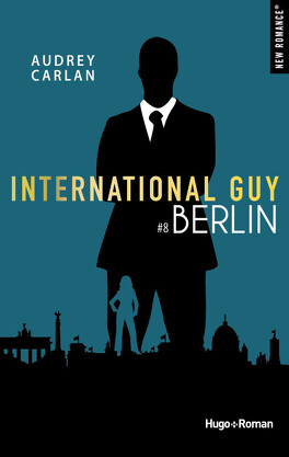 Couverture du livre : International Guy, Tome 8 : Berlin