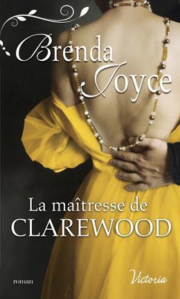 Couverture du livre : La Dynastie des De Warenne, Tome 11 : La Maîtresse de Clarewood