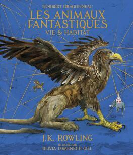 Couverture du livre : Les animaux fantastiques : Vie et Habitat (illustré)