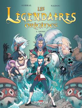 Couverture du livre : Les Légendaires : Origines, Tome 4 : Shimy