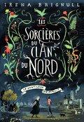 Les Sorcières du clan du Nord, Tome 1 : Le Sortilège de minuit