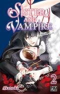 Sister and Vampire, Tome 2