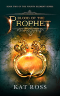 The Fourth Element, Tome 2 : Blood of the Prophet