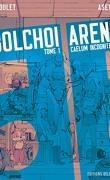 Bolchoi Arena, Tome 1 : Caelum incognito