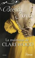 La Dynastie des De Warenne, Tome 11 : La Maîtresse de Clarewood