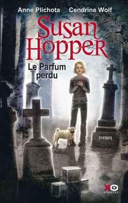Couverture du livre : Susan Hopper, Tome 1 : Le Parfum perdu