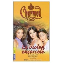 Couverture de Charmed, Tome 7 : Le violon ensorcelé