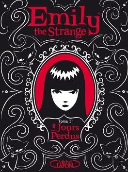 Couverture du livre : Emily the Strange, Tome 1 : Les Jours Perdus