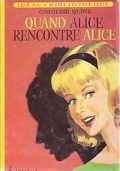 Quand Alice rencontre Alice