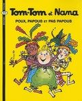 Tom-Tom et Nana, Volume 20 : Poux, papous et pas papous