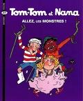 Tom-Tom et Nana, Tome 17 : Allez, les monstres !
