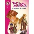 W.i.t.c.h., tome 11 : La Couronne de Lumière
