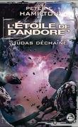 L'Étoile de Pandore, tome 3 : Judas Déchaîné