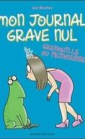 Mon journal grave nul, Tome 3 : Grenouille ou princesse ?