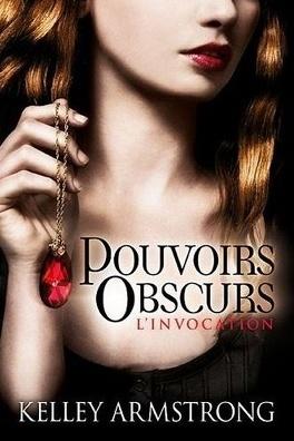 Couverture du livre : Pouvoirs obscurs, Tome 1 : L'Invocation