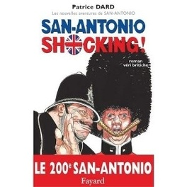 Couverture du livre : San-Antonio Shocking ! : Roman veri britiche