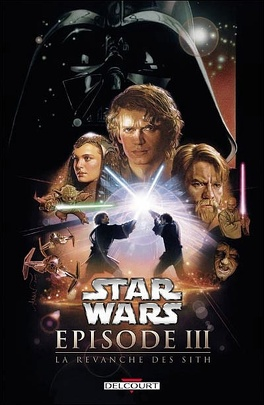 Couverture du livre : Star Wars, Épisode III : La Revanche des Sith (Bd)
