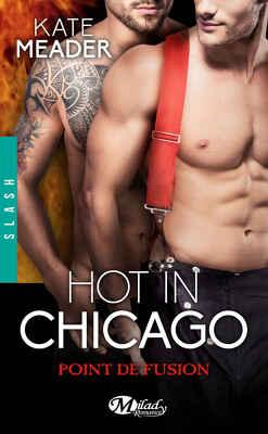 Couverture de Hot in Chicago, Tome 1.5 : Point de fusion
