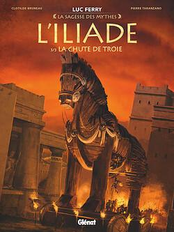 Couverture de L'iliade, Tome 3 : La chute de Troie