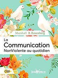 Couverture du livre : La communication non-violente au quotidien