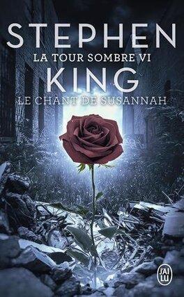 Couverture du livre : La Tour sombre, tome 6 : Le Chant de Susannah
