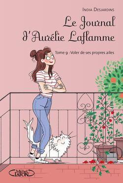 Couverture de Le Journal d'Aurélie Laflamme, Tome 9 : Voler de ses propres ailes