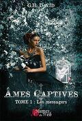Âmes Captives, Tome 1 : Les messagers