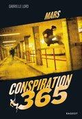 Conspiration 365, Tome 3 : Mars