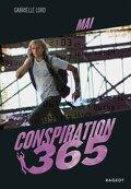 Conspiration 365, Tome 5 : Mai