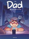 Dad, tome 5 : Amour, gloire et corvées