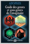 Guide des genres et sous-genres de l'imaginaire