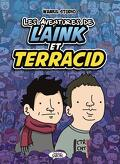 Les Aventures de Laink et Terracid, Tome 1