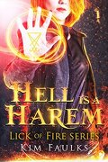 Lick of Fire, Tome 1: Hell is a Harem